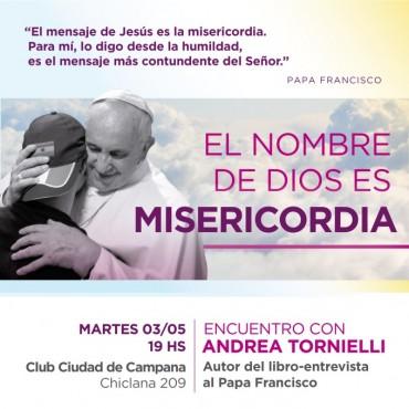 EL NOMBRE DE DIOS ES MISERICORDIA:                                  Encuentro con Andrea Tornielli Autor de la entrevista al Papa