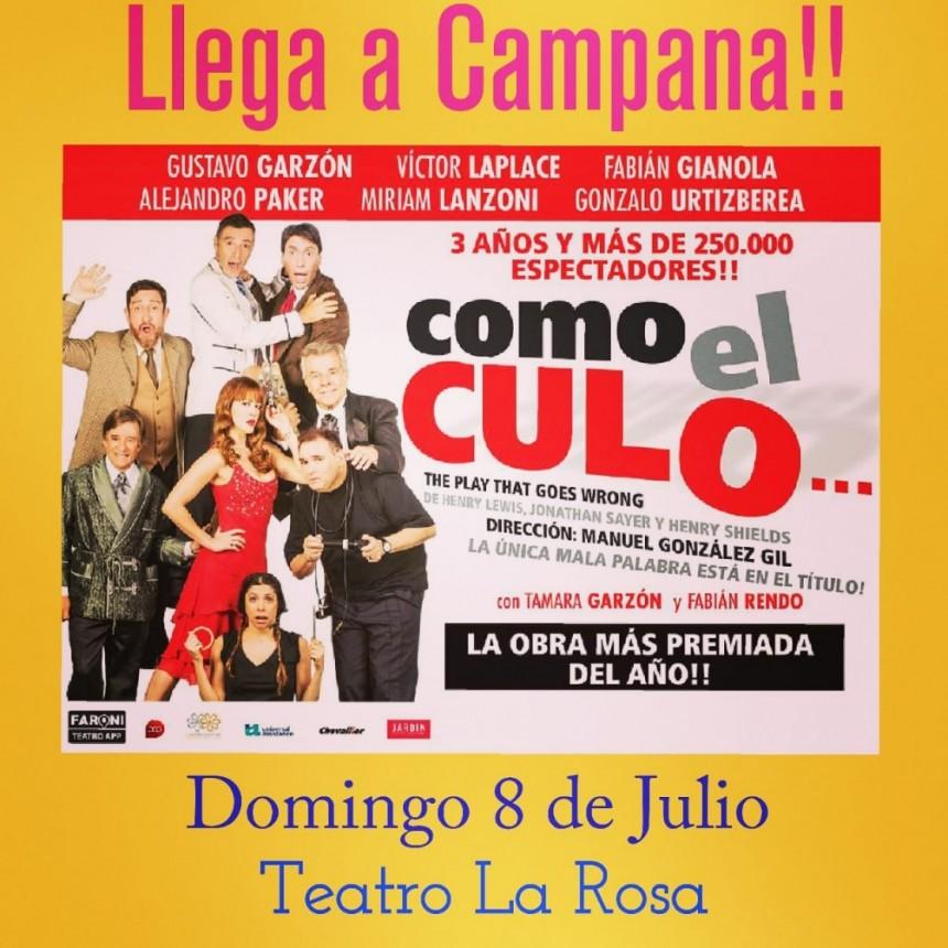 """El domingo 8 de julio llegará a Campana la obra teatral """"Como el culo"""""""