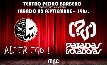 Alter Ego y Patadas Voladoras brindarán un show gratuito en el Pedro Barbero
