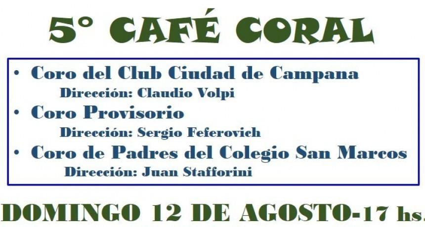 SE VIENE EL 5° CAFÉ CORAL DEL CLUB CIUDAD DE CAMPANA