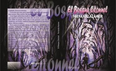"""El viernes se presenta el libro """"El Bosque Citonnel"""""""
