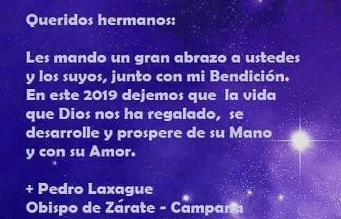 El mensaje de nuestro Obispo Moseñor Pedro Laxagüe