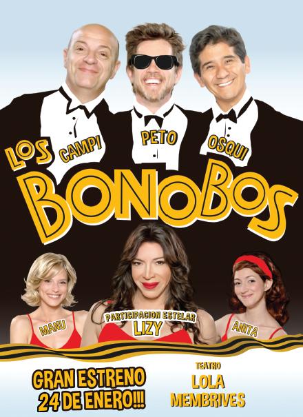 LOS BONOBOS Gran Estreno 24 de Enero!!! Teatro Lola Membrives