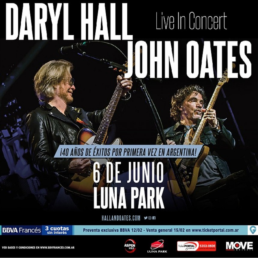 DARYL HALL & JOHN OATES  ¡Por primera vez en Argentina!  Jueves 6 de Junio en el  LUNA PARK