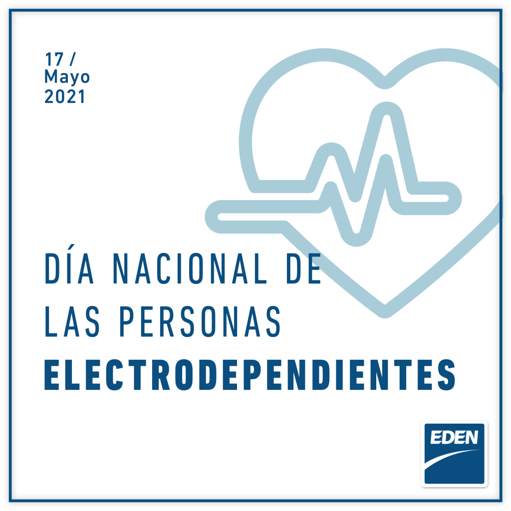 17 de Mayo Día Nacional de la Persona Electrodependiente