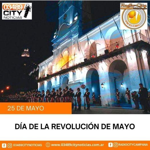 25 de Mayo se conmemora un nuevo Aniversario de la Revoluciòn de Mayo