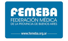 FEMEBA Federación Médica de la provincia de Buenos Aires COMUNICADO DE PRENSA LA PANDEMIA NO PUEDE NEGARSE