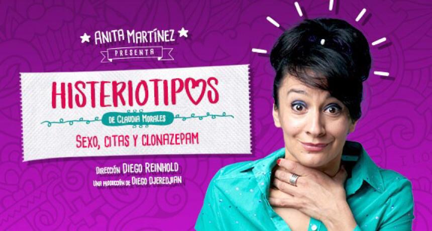 Anita Martinez llega al teatro con Histeriotipos Sexo, citas y clonazepam