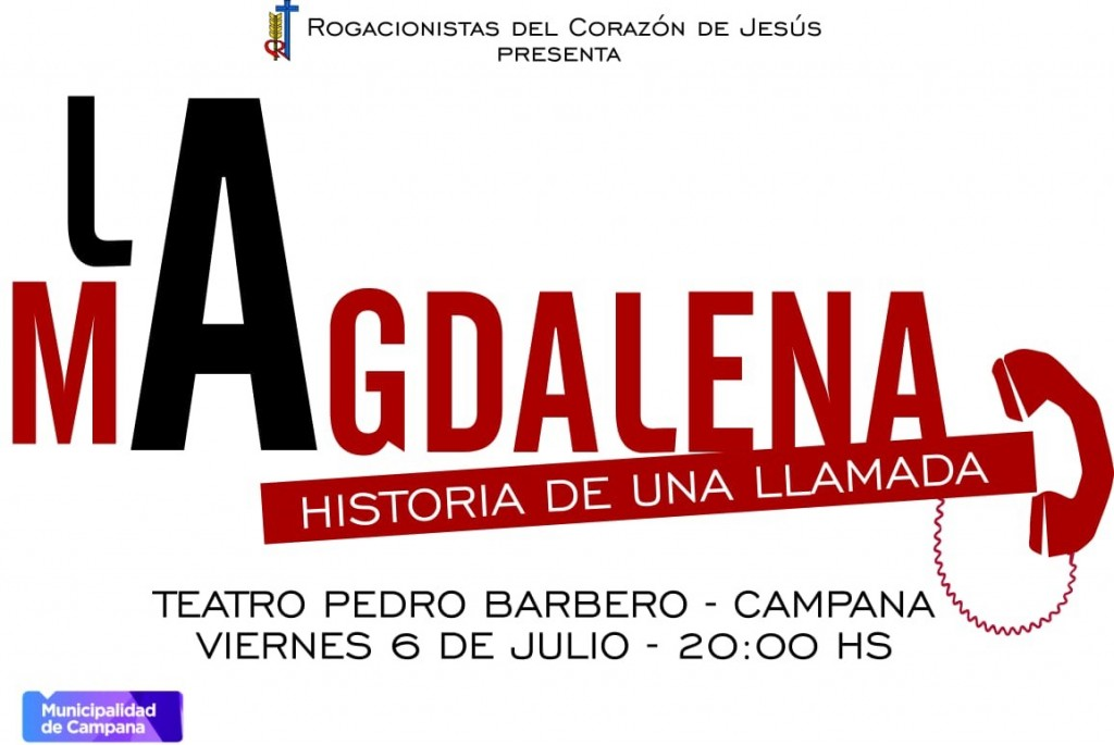 "En el Pedro Barbero, este viernes se estrena la obra ""La Magdalena: historia de una llamada"""