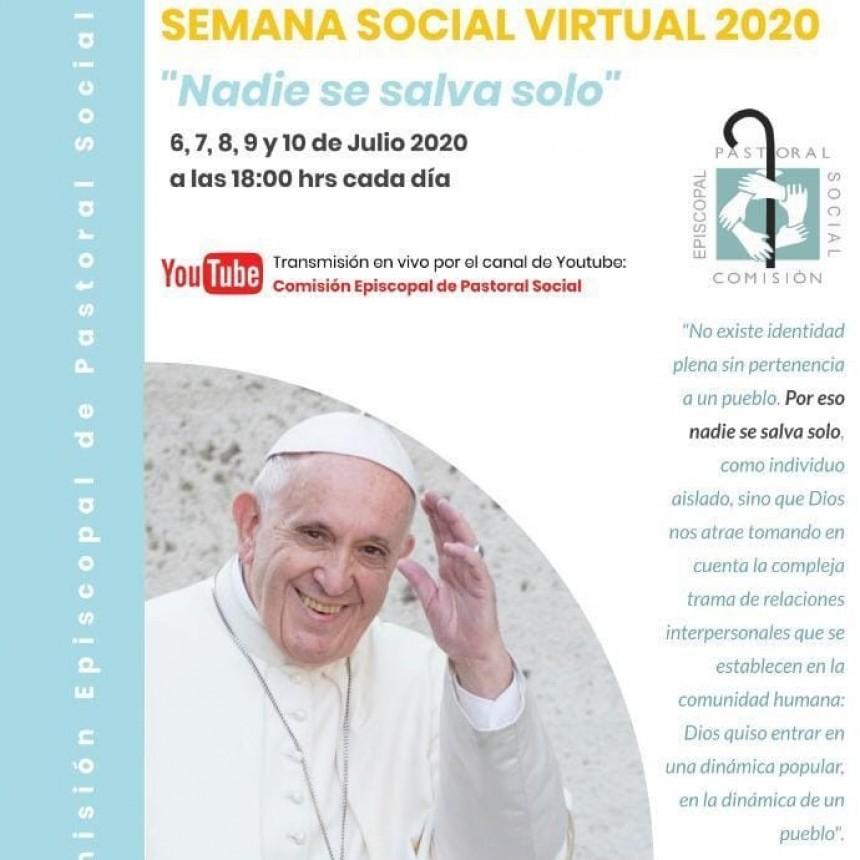 Se estará llevando a cabo el 6,7,8,9 y 10 de julio la Semana Social en modalidad virtual: Nadie se salva solo