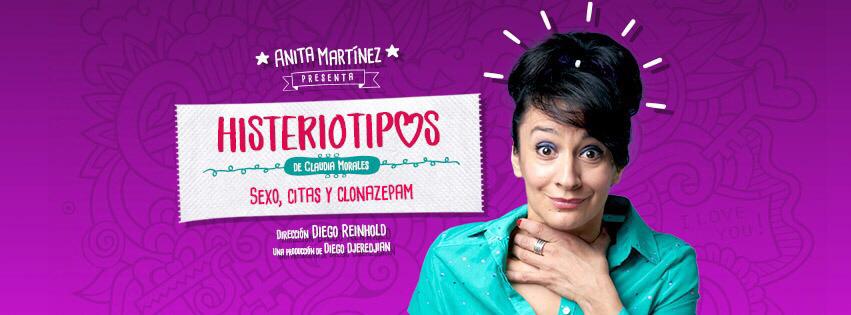 Histeriotipos: Sexo, citas y clonazepam  con Anita Martínez