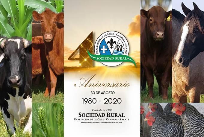La Sociedad Rural de Exaltación de la Cruz-Campana-Zárate cumple 40 años