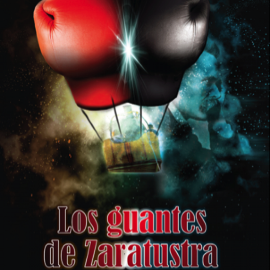 Los guantes de Zaratustra de Luis Duarte