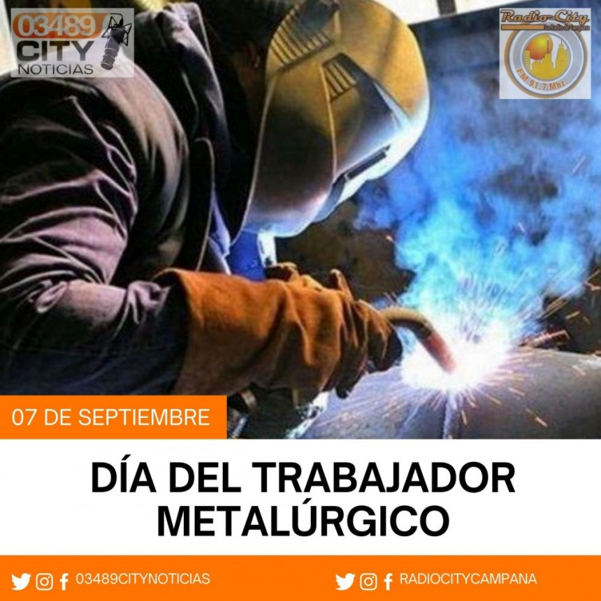 Hoy es el Dia del Trabajador Metalurgico
