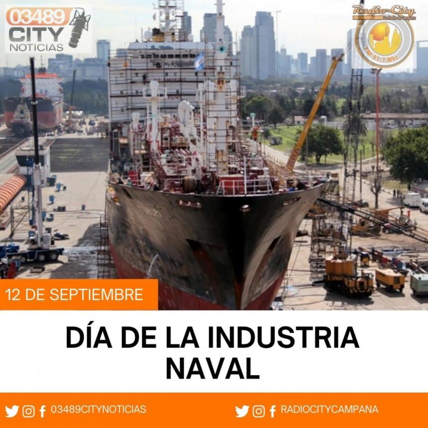 12 de Setiembre : Dia de la Industria Naval