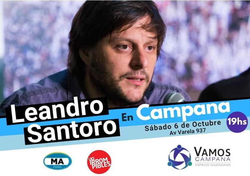 Vamos Campana invita a la presentaciòn en Campana de Leandro Santoro