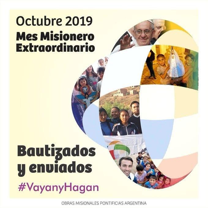 El 1° de Octubre comenzó el Mes Misionero Extraordinario declarado por el Papa Francisco.