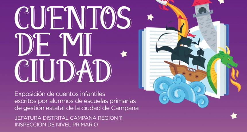 """""""Cuentos de mi ciudad"""": alumnos de primaria compartirán sus producciones literarias"""