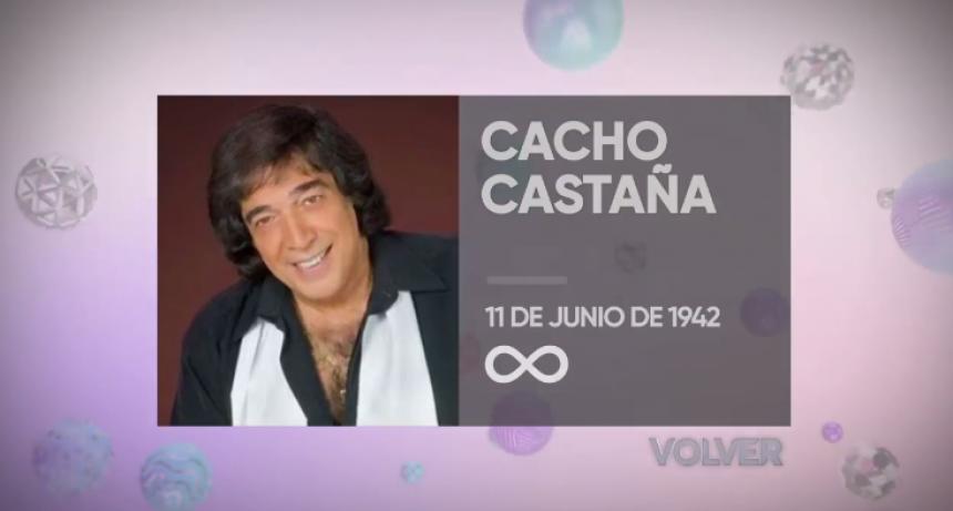 PROGRAMACIÓN ESPECIAL:  Homenaje a Cacho Castaña por  Canal Volver