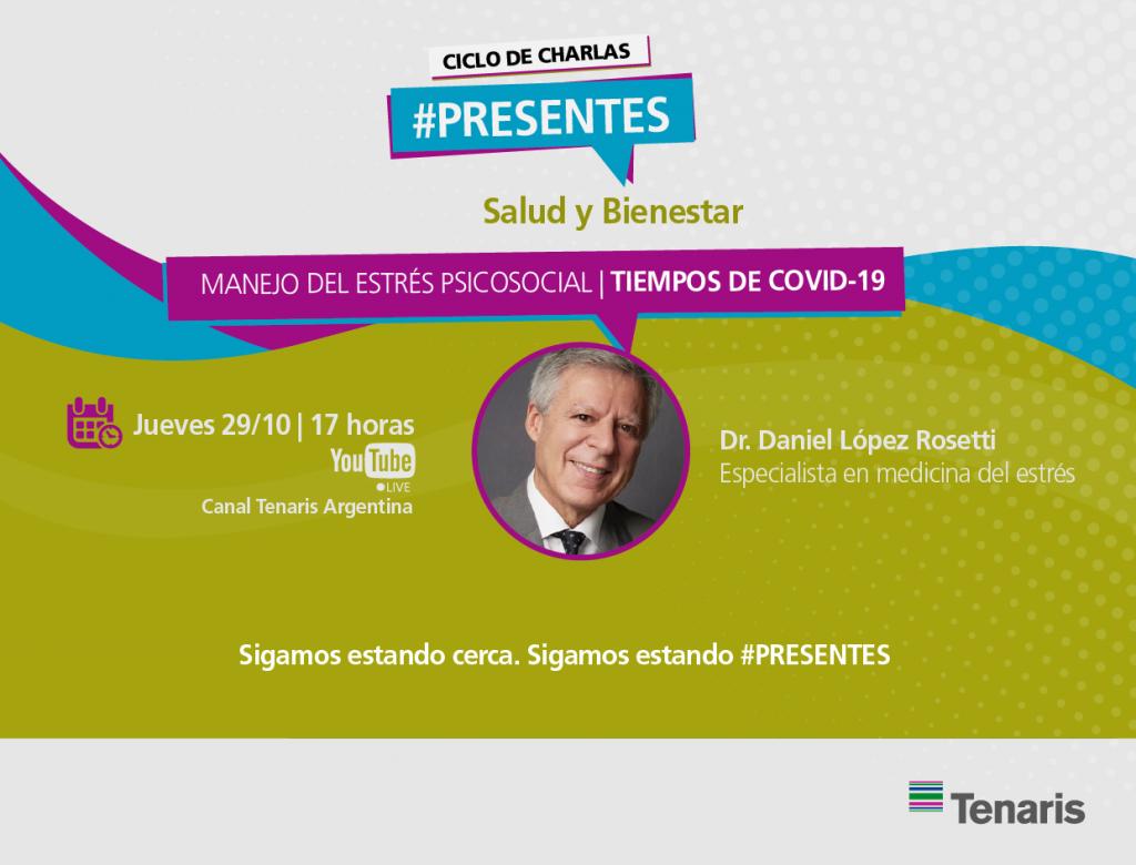 Ciclo de Charlas #Presentes  Tenaris presenta a Daniel López Rosetti