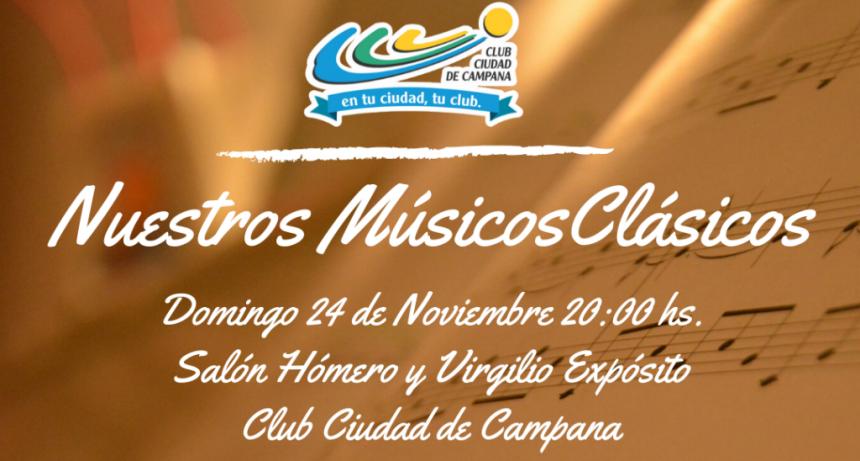 Nuestros Músicos Clásicos se presentan en el Club Ciudad de Campana