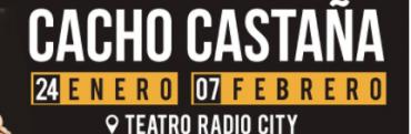 Cacho Castaña en Mar del Plata el 24 de enero y el 7 de Febrero