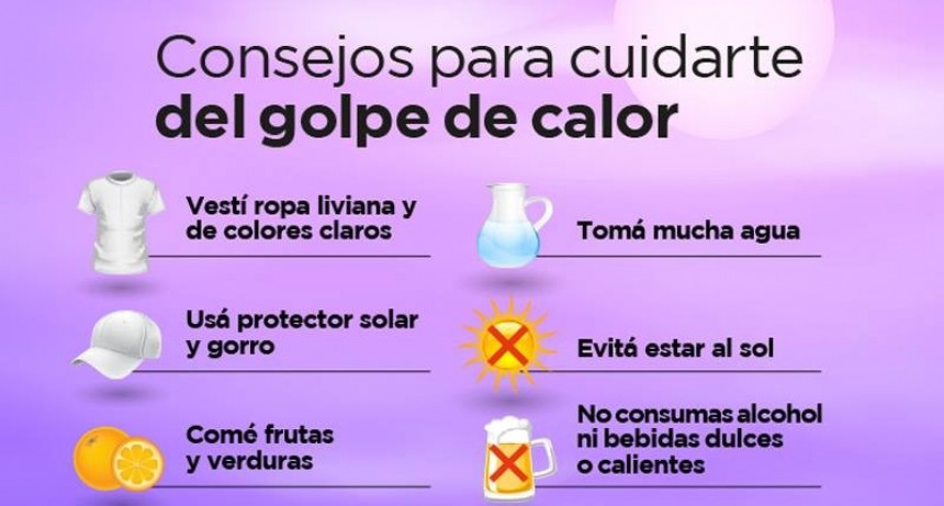 Desde el Municipio brindan recomendaciones para evitar golpes de calor