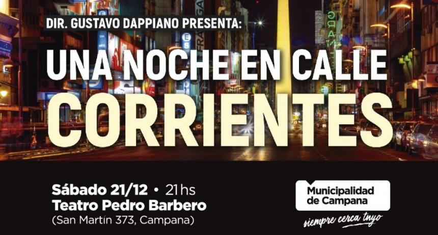 """Se viene el estreno del espectáculo """"Una noche en calle Corrientes"""""""