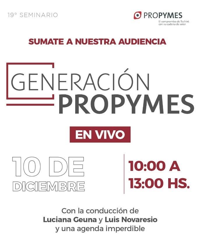 Hoy se realiza el 19º seminario ProPymes del Grupo Techint